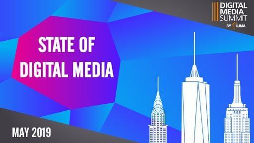 lumapartners.com - LUMA's State of Digital Media 2019