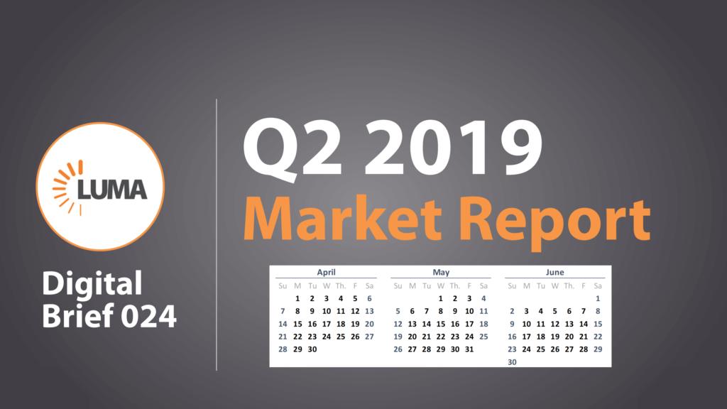 LUMA's Q2 2019 Market Report Highlight Image