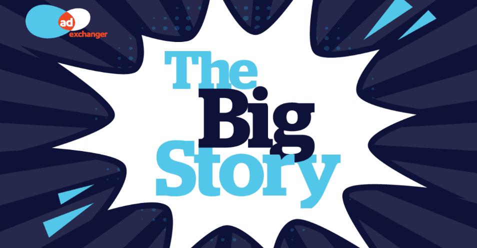 AdExchanger - The Big Story
